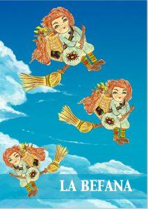 Het boekje met het sprookje over La Befana, door Elisa en Graziella Wobben